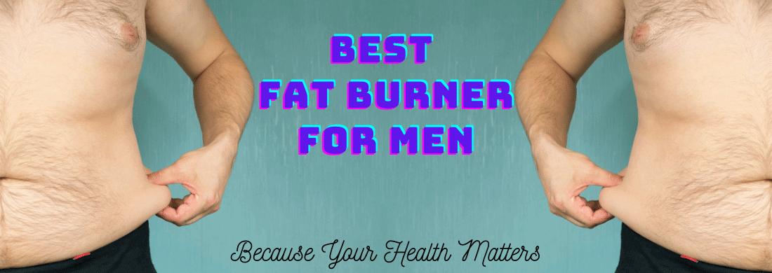 Best Fat Burner for Men