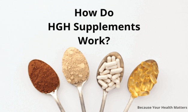How Do HGH Supplements Work in 2021?