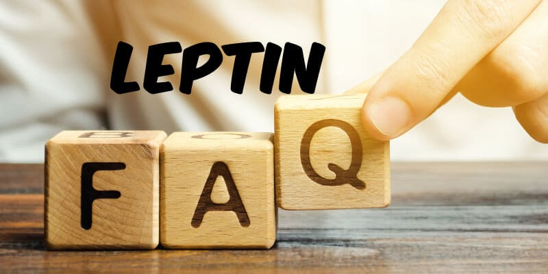 Leptin Frequently Asked Questions