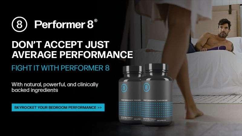 Performer 8 The best sex pill